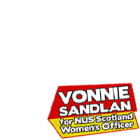 Vote Vonnie #1 for NUS Scotland Women's Officer