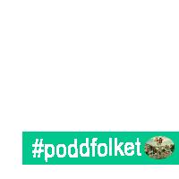 #Poddfolket