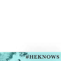"""He Knows"" Campaign"