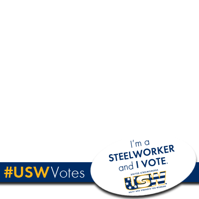 I'm a Steelworker and I vote.
