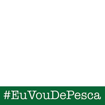 #EuVouDePesca