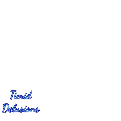 @TimidDelusions Members