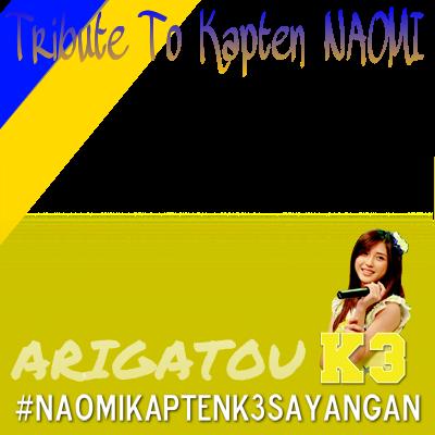 Tribute To Kapten K3sayangan