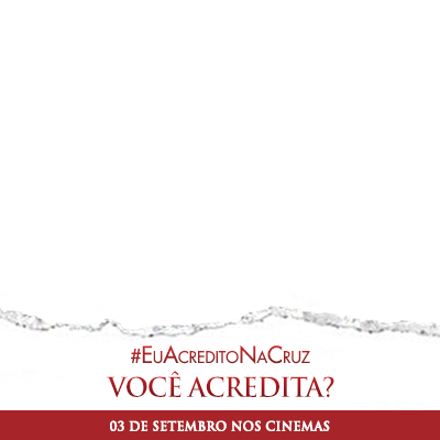 #EuAcreditoNaCruz 