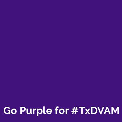 Go Purple for #TxDVAM!