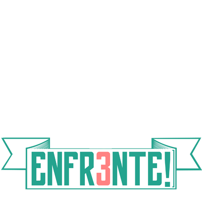 ENFR3NTE! - Chapa 03