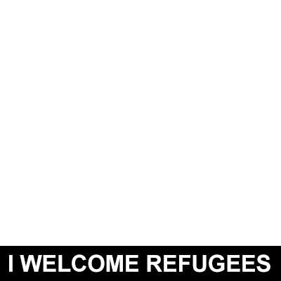 I Welcome Refugees