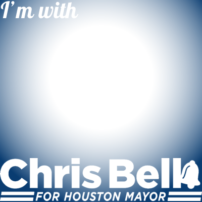 Chris Bell For Houston Mayor
