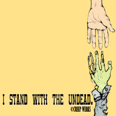 I stand with the undead