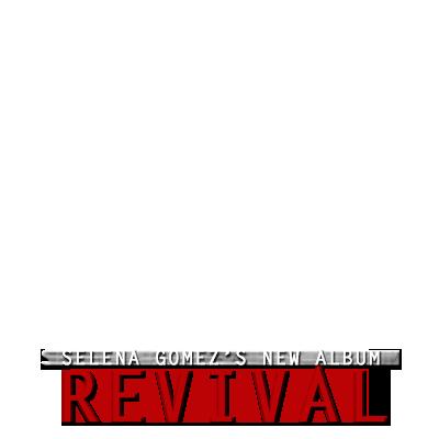 Selena Gomez- Revival