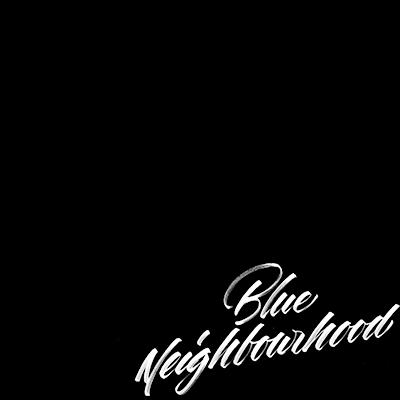 #BlueNeighbourhood