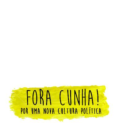 Fora Cunha!
