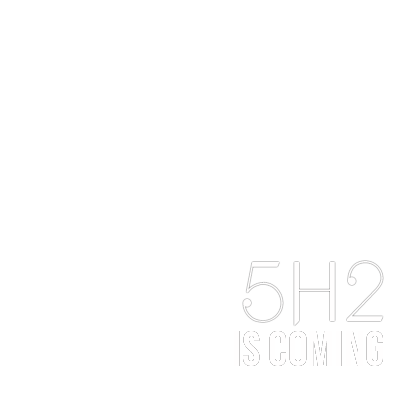 #5H2IsComing