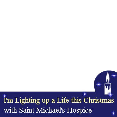 St Michael's Light up a Life - Support Campaign | Twibbon