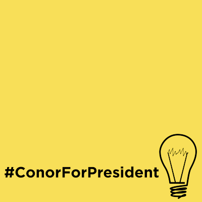 Conor For President