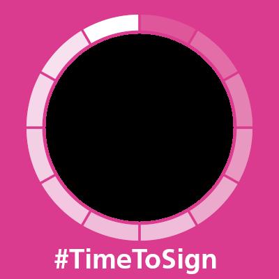 It's #TimeToSign!