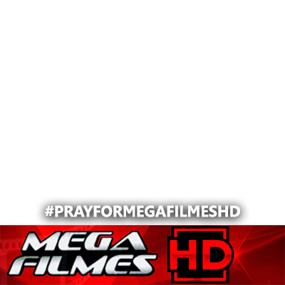 PRAY FOR MEGA FILMES HD