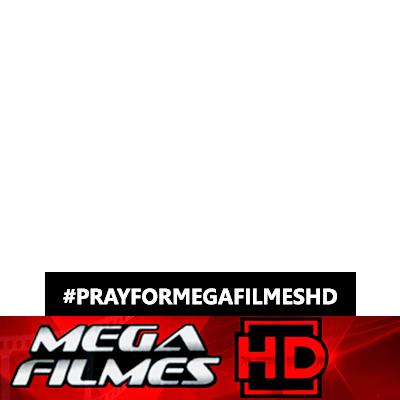PRAY FOR MEGA FILMES HD