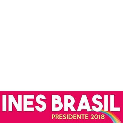 Ines Brasil Presidente 2018