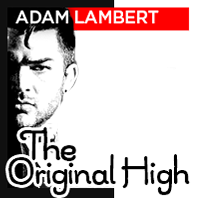 Original High Adam Lambert
