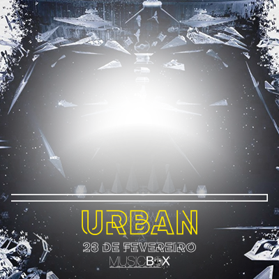 URBAN #2 Edição Geek. Sábado 28.02 @MusicBox