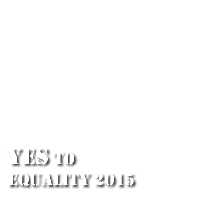 Yes to Equality 2015