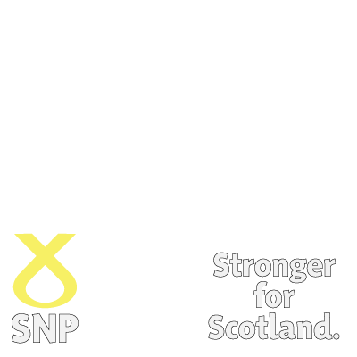 SNP - Stronger for Scotland