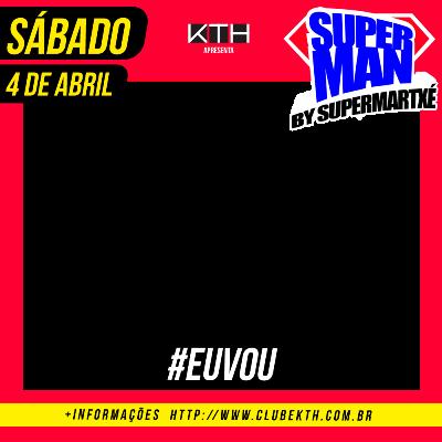 SUPERMAN BRASILIA - EU VOU