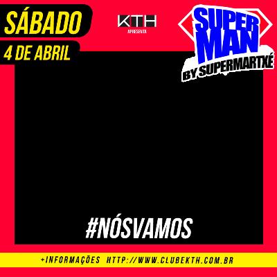 SUPERMAN BRASILIA -NOS VAMOS