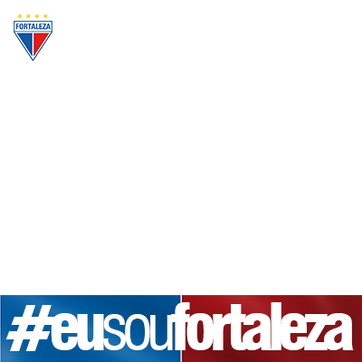 #EuSouFortaleza