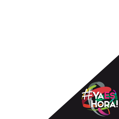 #YaEsHora