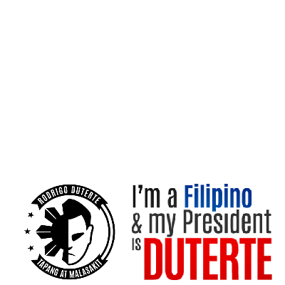 I am for Duterte