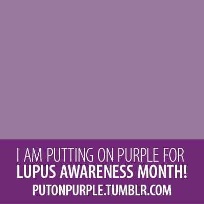 Lupus Awareness Month 2016