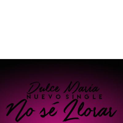 """Dulce Maria """"No Sé Llorar"""""""
