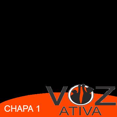 CHAPA 1 - VOZ ATIVA