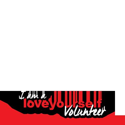 #IAmALoveYourselfVolunteer