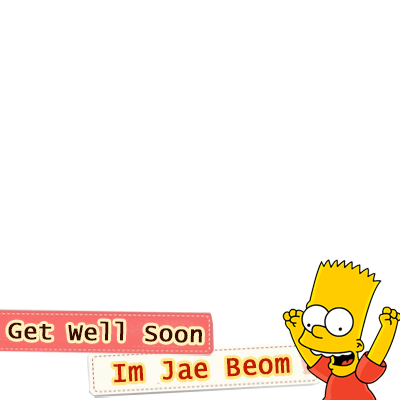 GET WELL SOON IM JAE BEOM