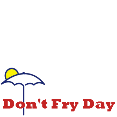 Don't Fry Day 2016