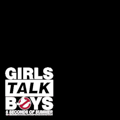 Girls Talk Boys - 5SOS