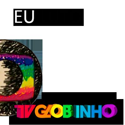 Volta Tv Globinho!