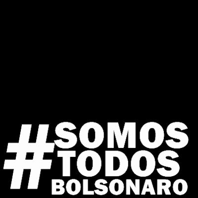 #SomosTodosBolsonaro