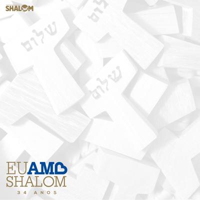EU AMO SHALOM - 34 ANOS