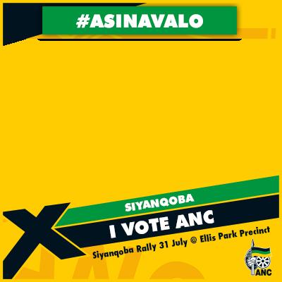 SIYANQOBA I Vote ANC