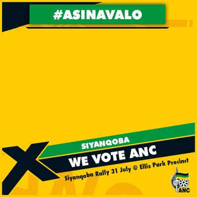SIYANQOBA We Vote ANC