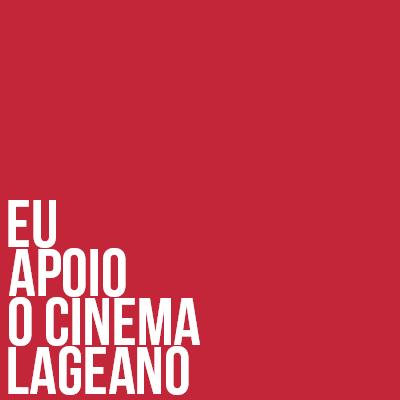 Eu apoio o cinema lageano