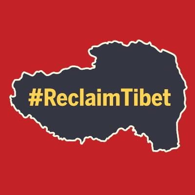 #ReclaimTibet