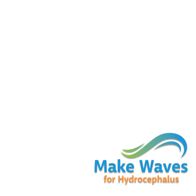 #MakeWaves for Hydrocephalus