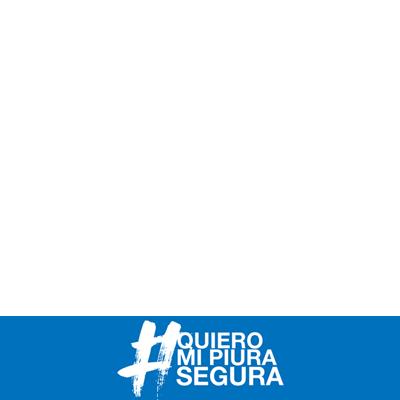 #QuieroMiPiuraSegura