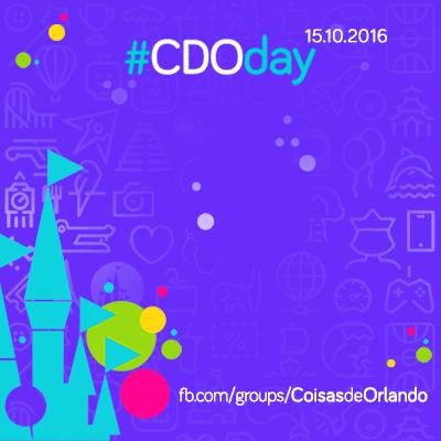 #CDOday Coisas de Orlando