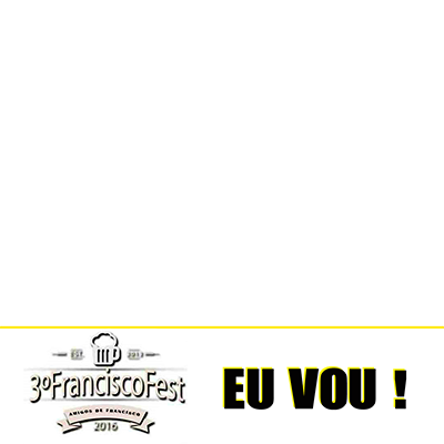 3º Francisco Fest EU VOU